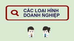 Các loại hình doanh nghiệp phổ biến hiện nay ở Việt Nam
