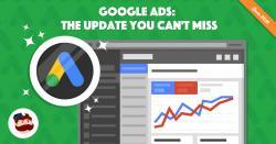 11 thay đổi nổi bật nhất của Google Ads năm 2019