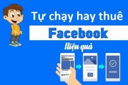 Nên tự chạy quảng cáo Facebook hay thuê dịch vụ?