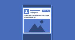 Top 10+ Khóa Học Quảng Cáo Facebook Marketing Hay Nhất